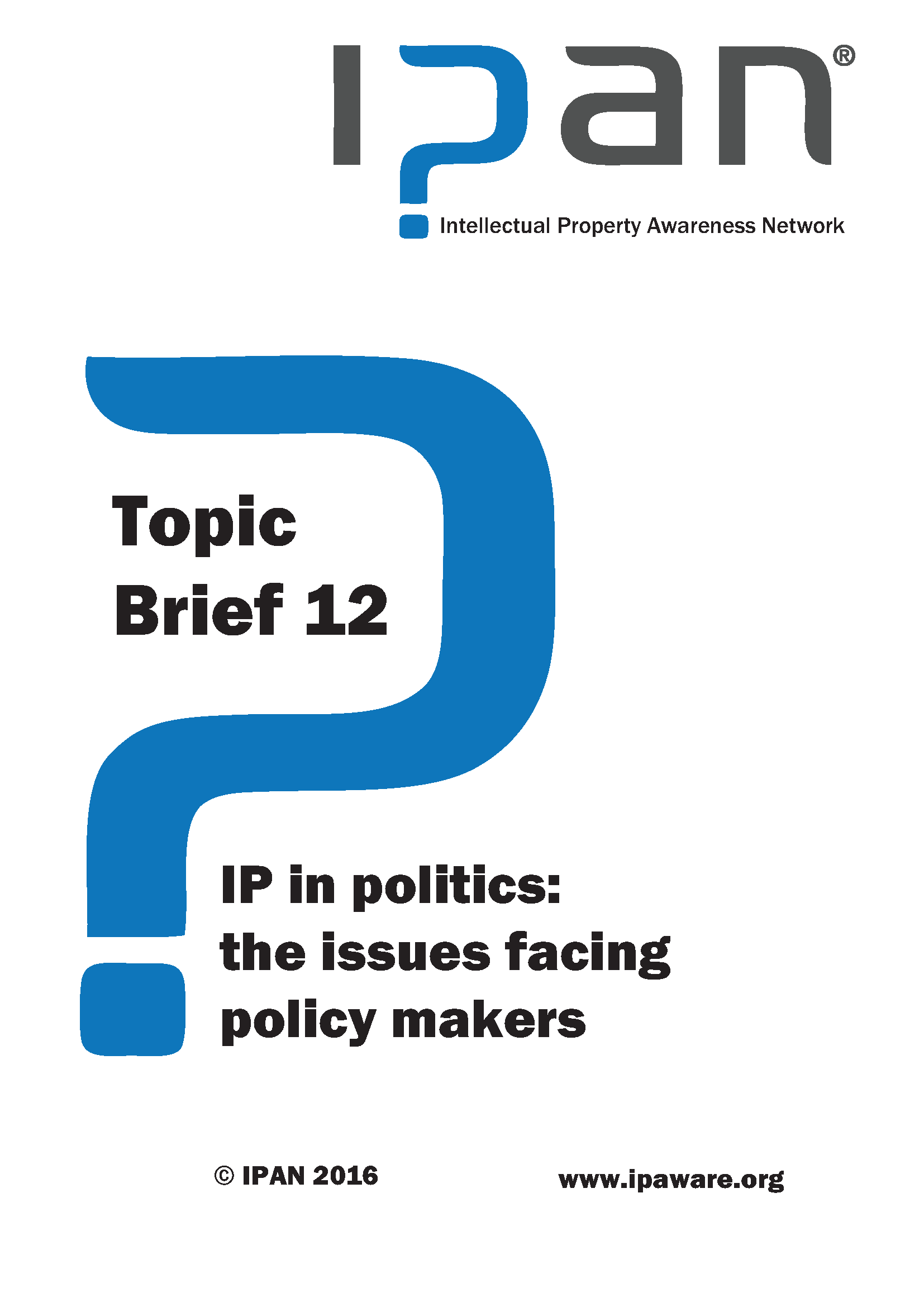 IP in politics: issue facing policy makers