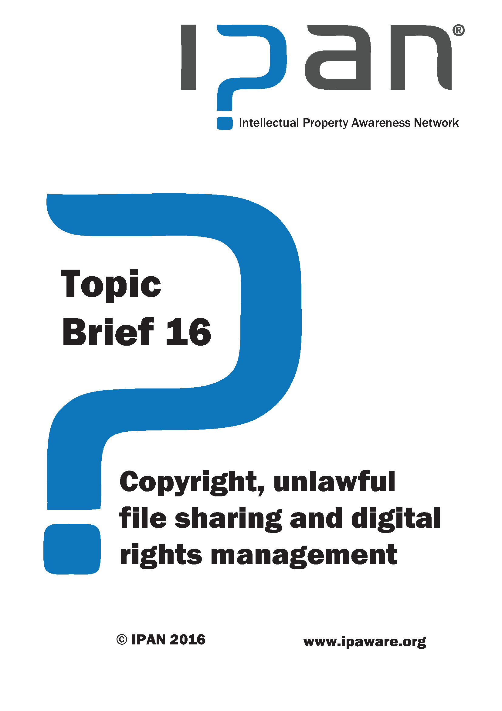 Copyright, unlawful file sharing and digital rights management