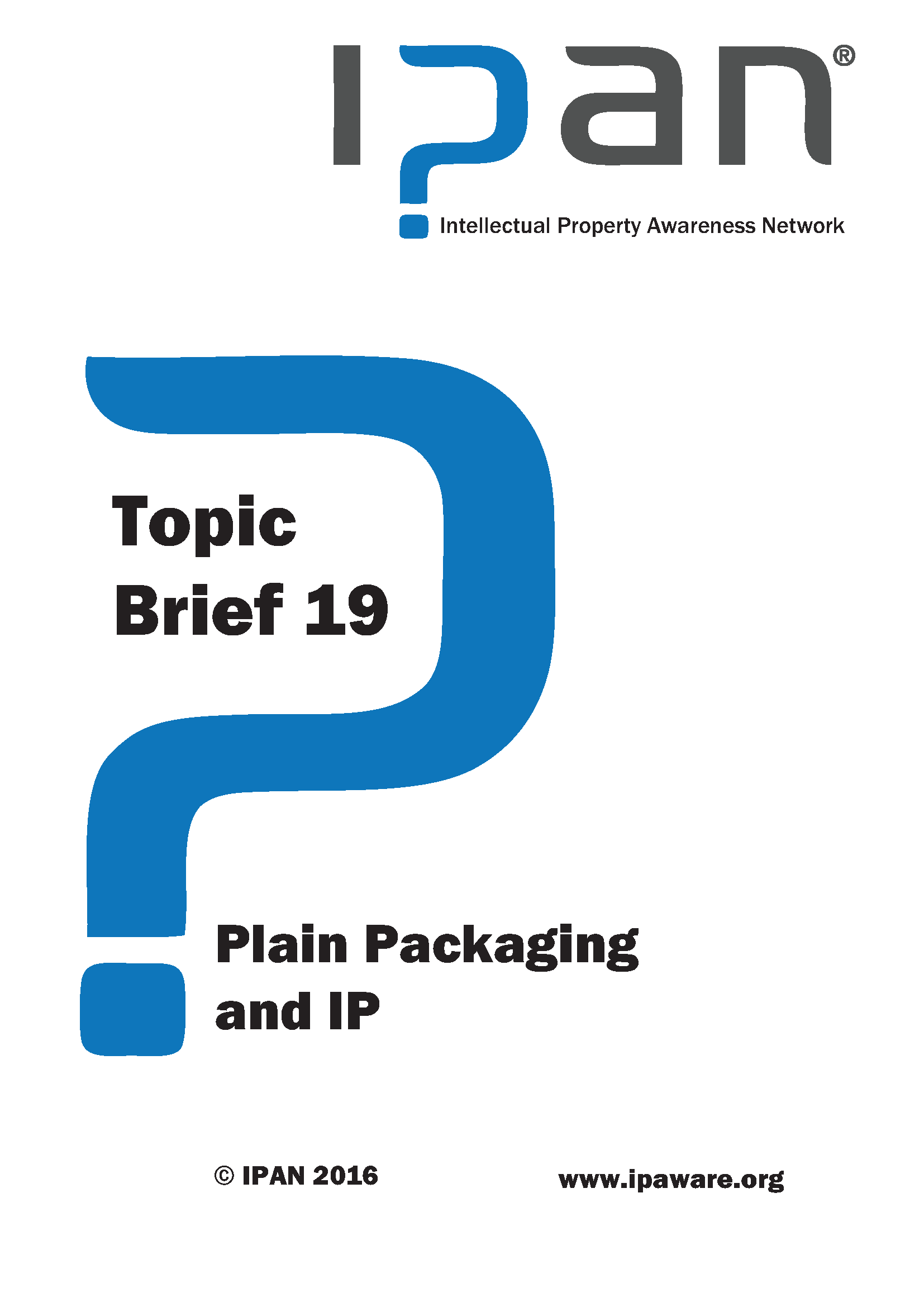 Plain packaging and IP