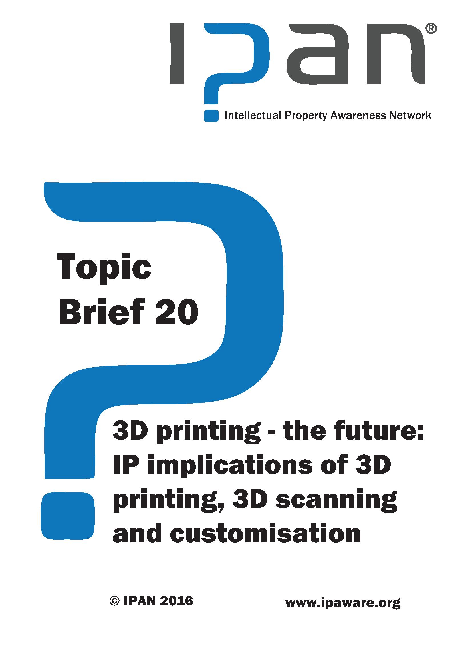 3D printing - IP implications